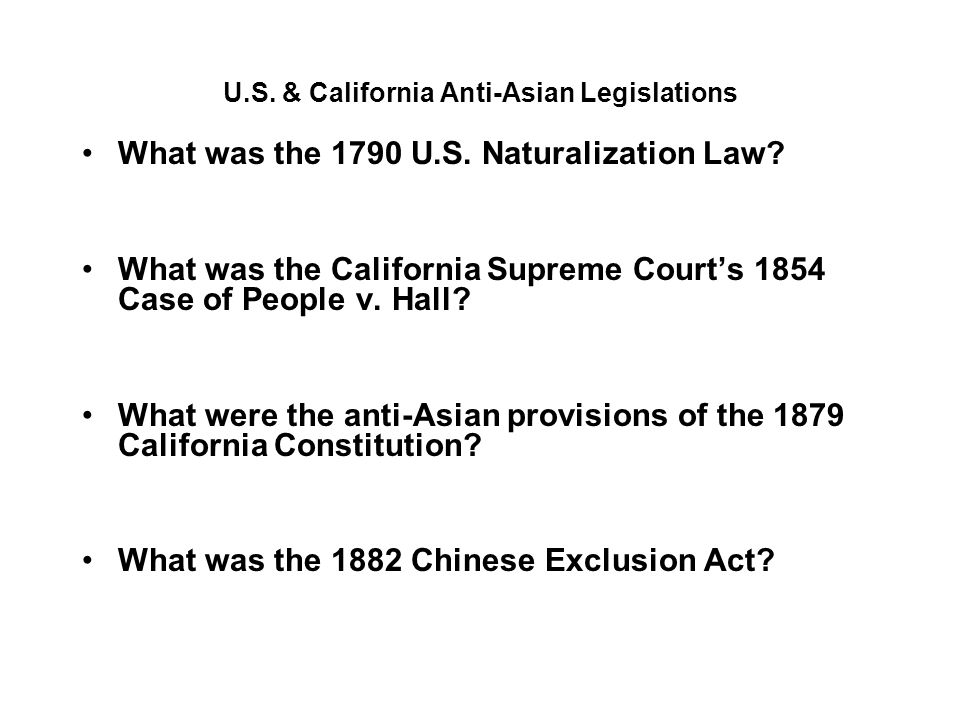 U.S. & California Anti-Asian Legislations