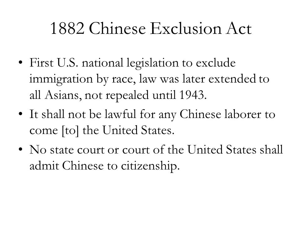 1882 Chinese Exclusion Act