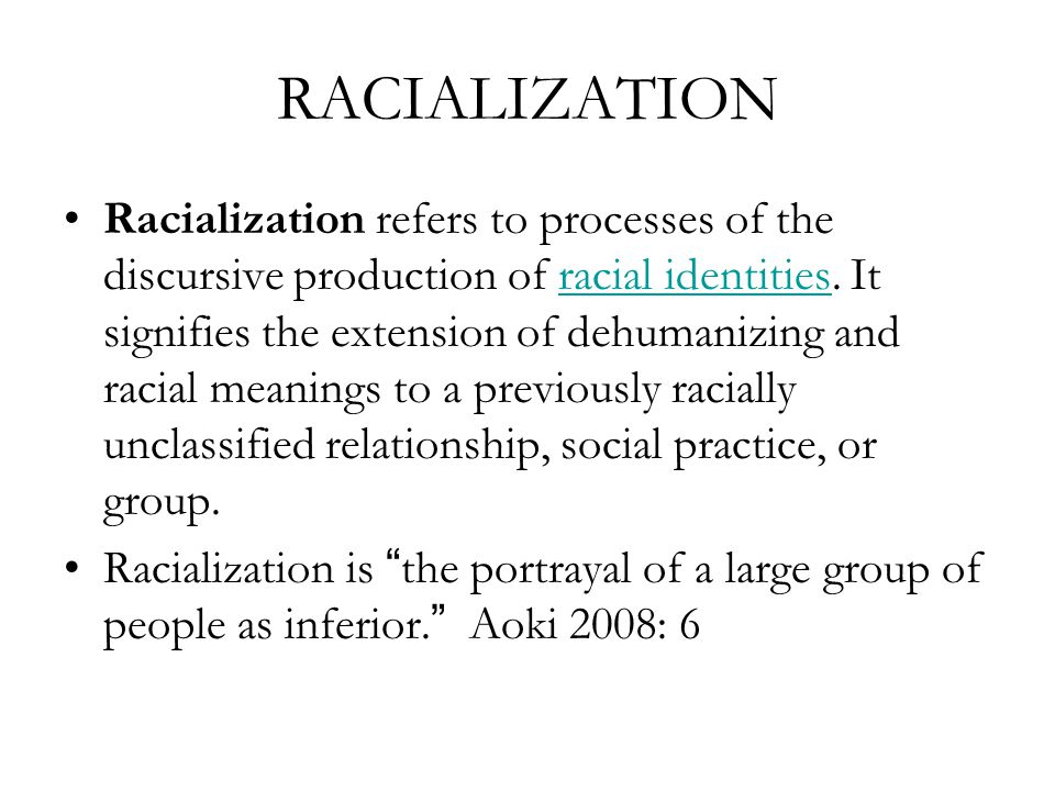 RACIALIZATION