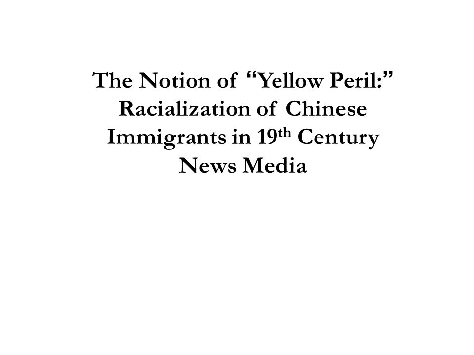 The Notion of Yellow Peril: