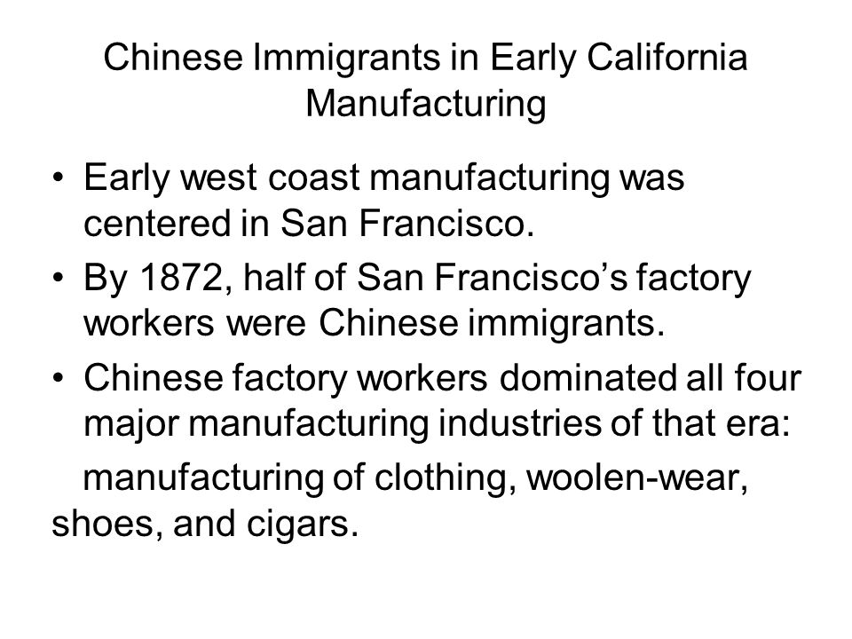 Chinese Immigrants in Early California Manufacturing