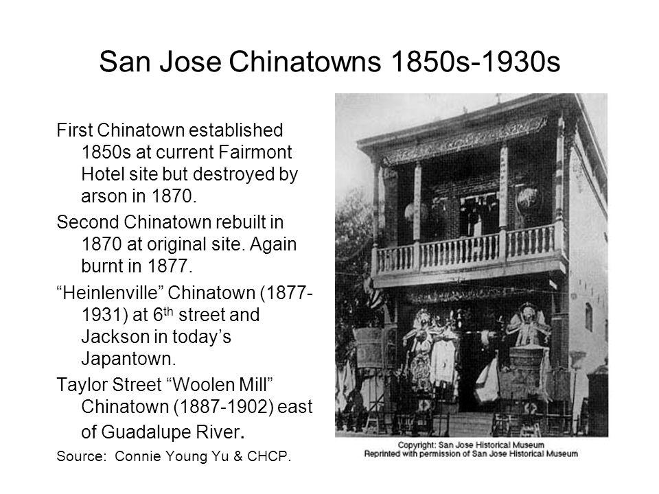 San Jose Chinatowns 1850s-1930s