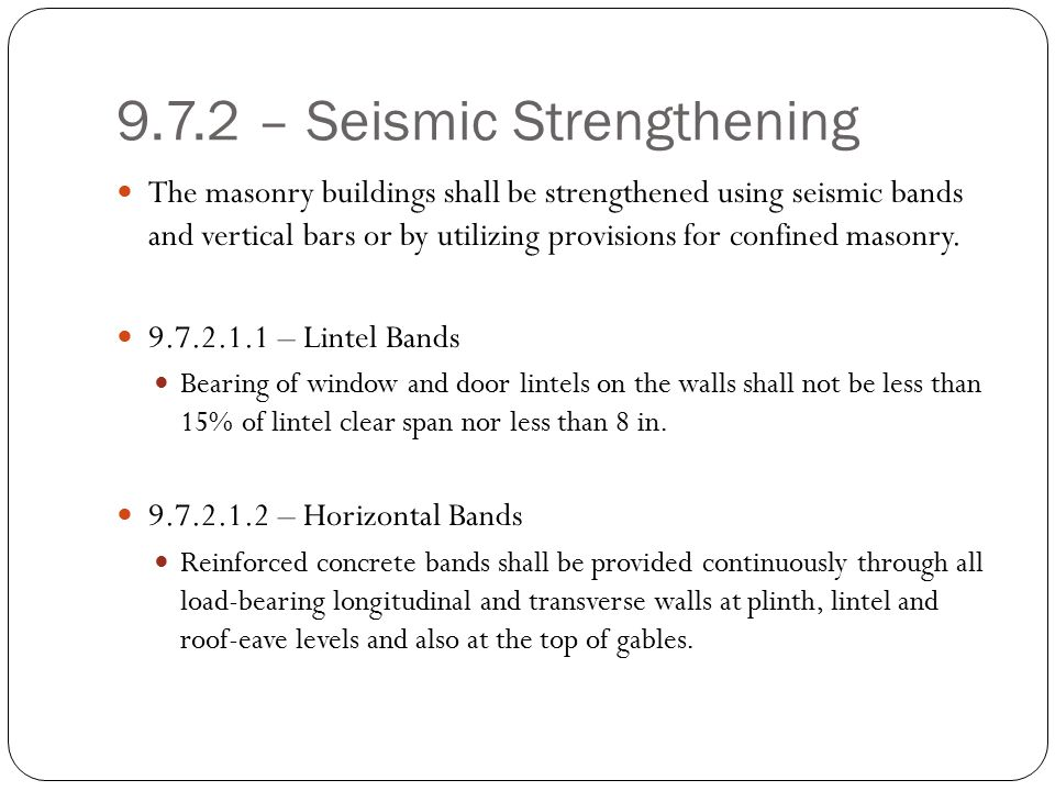 9.7.2 – Seismic Strengthening