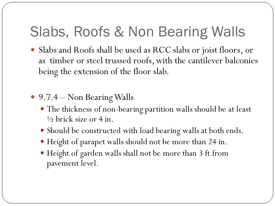 Slabs, Roofs & Non Bearing Walls