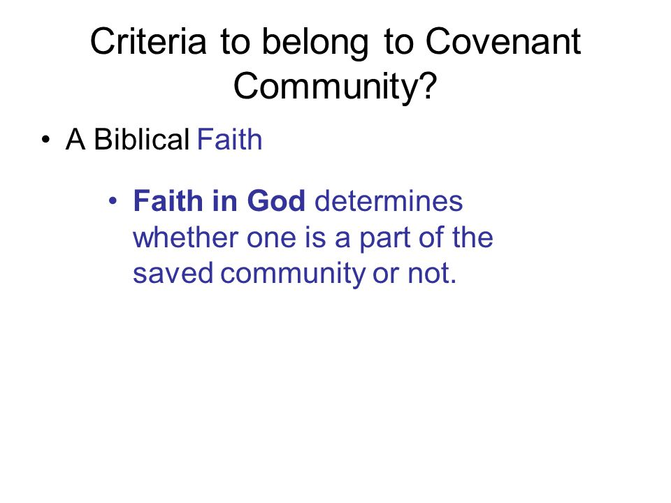 Criteria to belong to Covenant Community