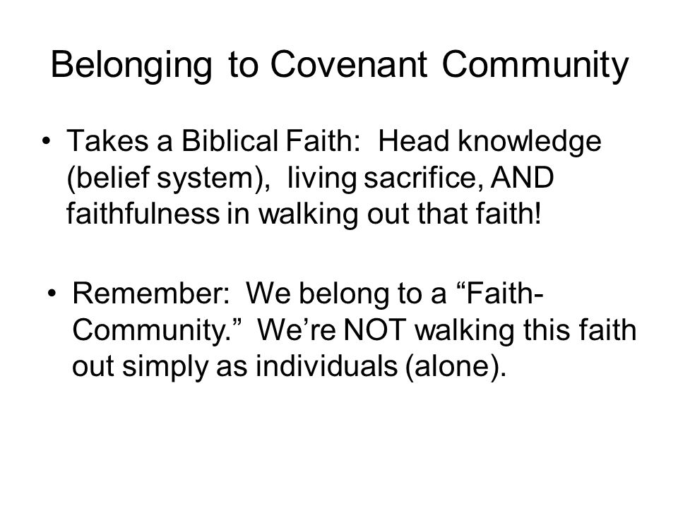 Belonging to Covenant Community
