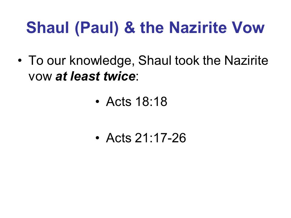 Shaul (Paul) & the Nazirite Vow