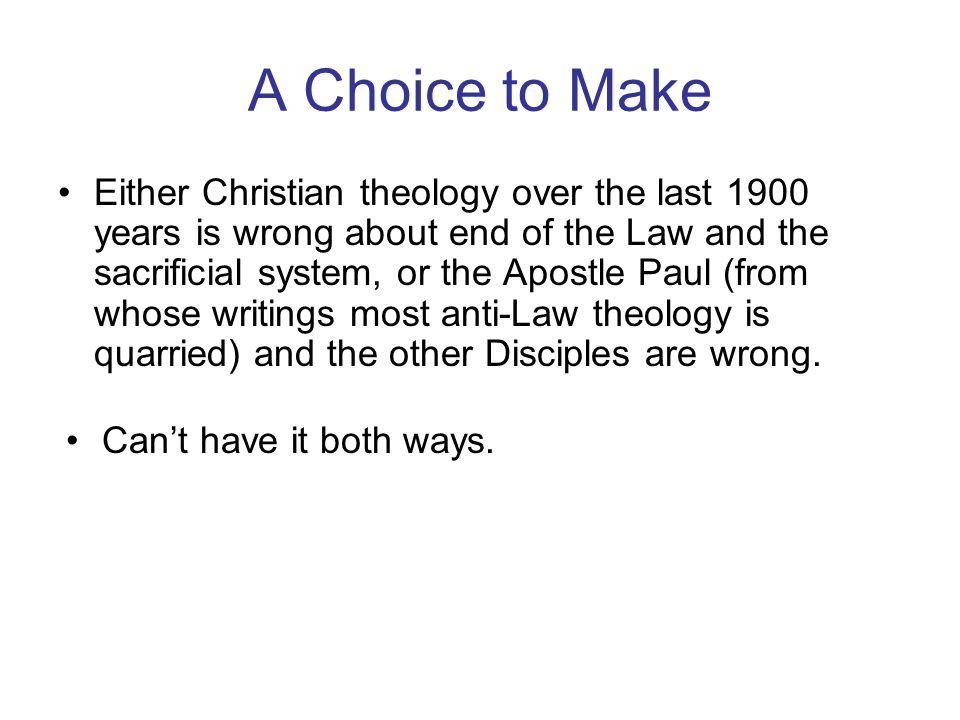 A Choice to Make