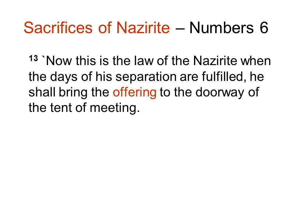 Sacrifices of Nazirite – Numbers 6