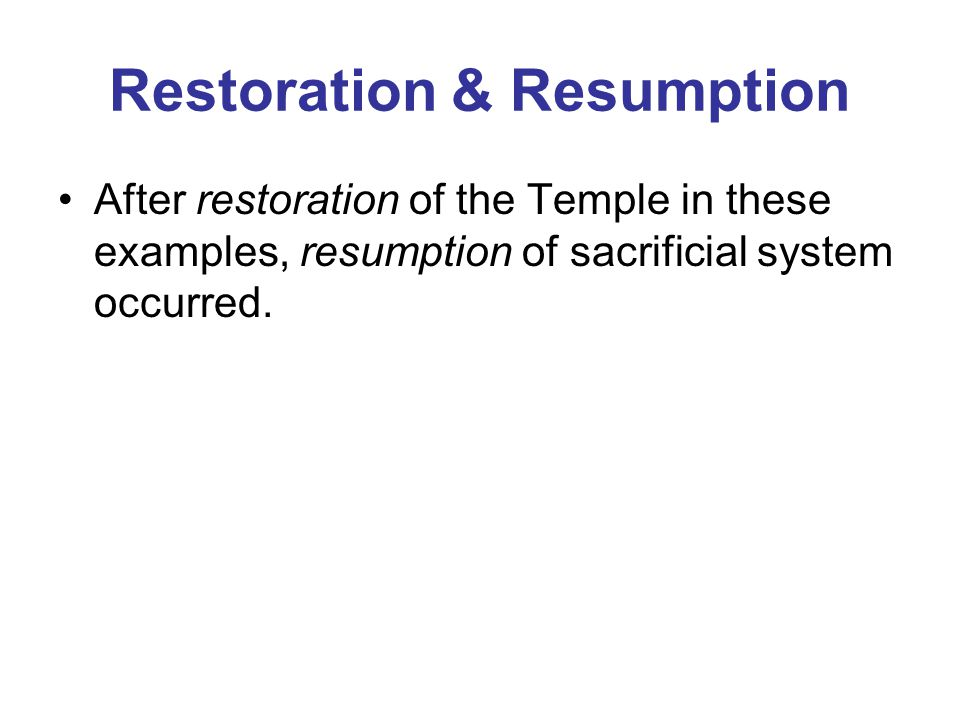 Restoration & Resumption