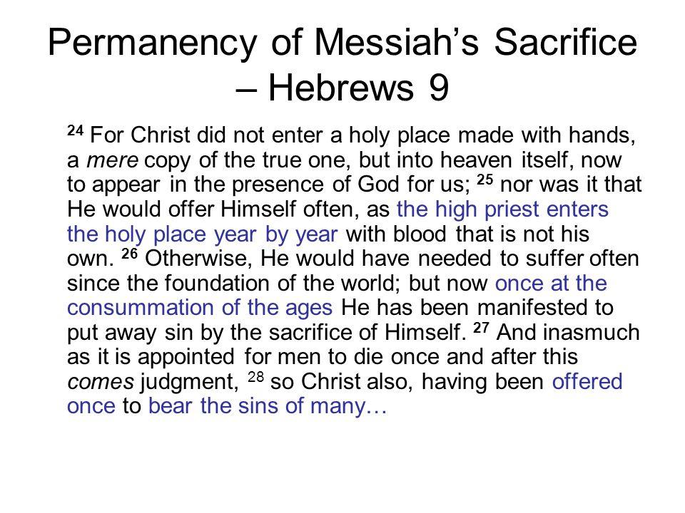 Permanency of Messiah's Sacrifice – Hebrews 9