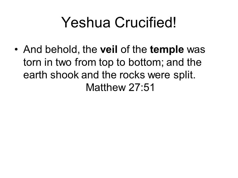 Yeshua Crucified!