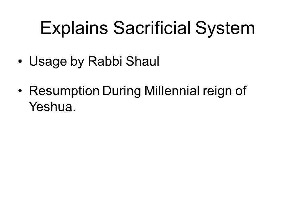 Explains Sacrificial System