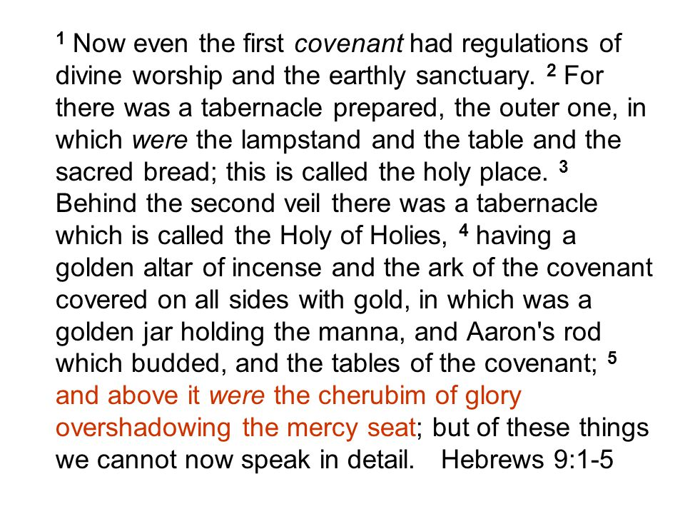 1 Now even the first covenant had regulations of divine worship and the earthly sanctuary.