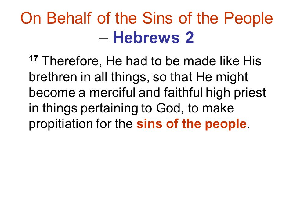 On Behalf of the Sins of the People – Hebrews 2