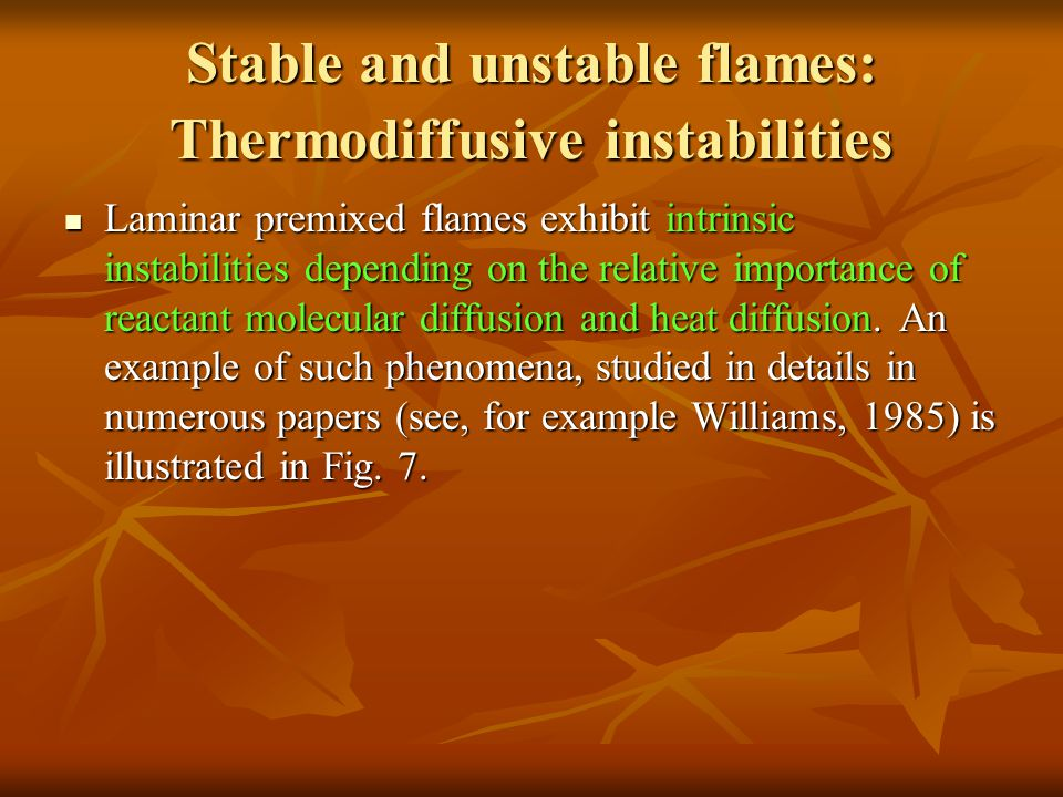 Stable and unstable flames: Thermodiffusive instabilities