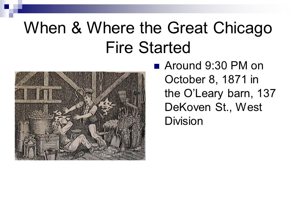 When & Where the Great Chicago Fire Started