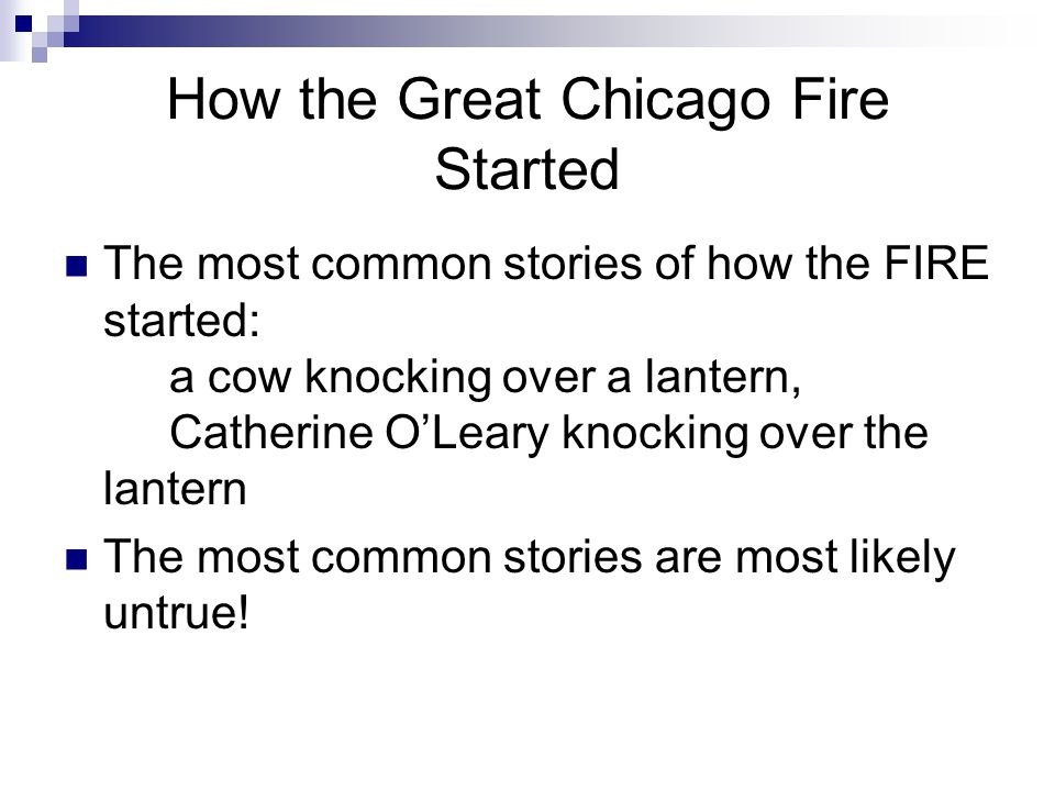 How the Great Chicago Fire Started