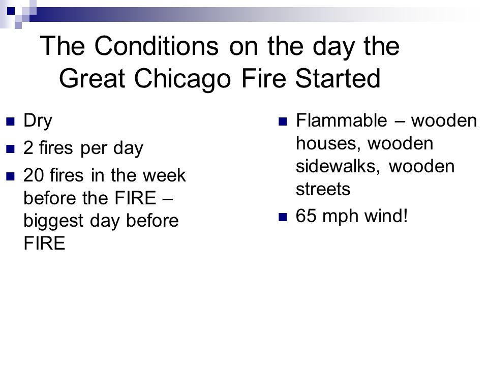The Conditions on the day the Great Chicago Fire Started