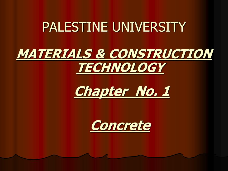 MATERIALS & CONSTRUCTION TECHNOLOGY