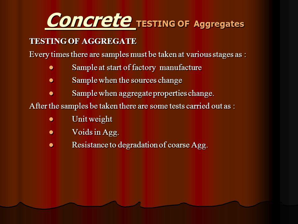 Concrete TESTING OF Aggregates