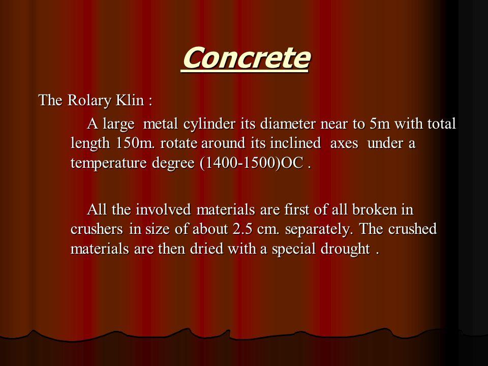 Concrete The Rolary Klin :