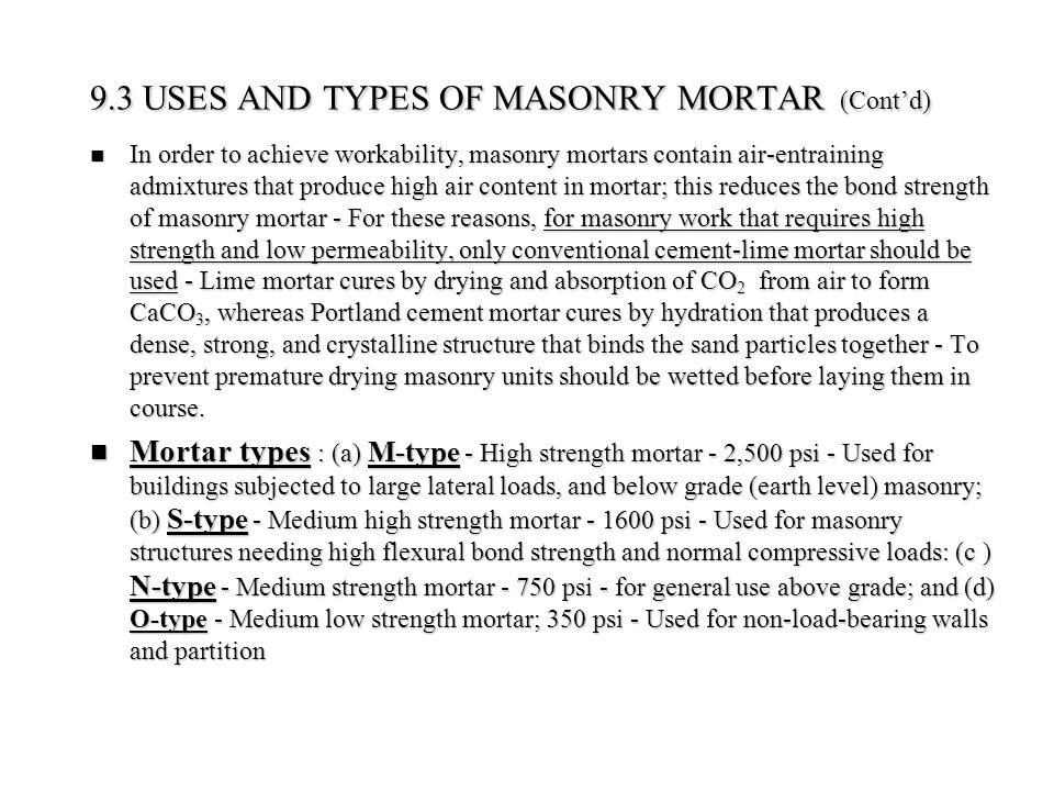 9.3 USES AND TYPES OF MASONRY MORTAR (Cont'd)