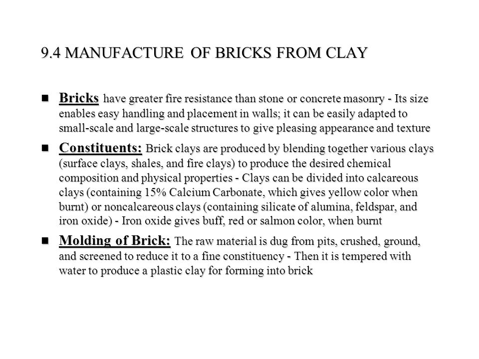 9.4 MANUFACTURE OF BRICKS FROM CLAY