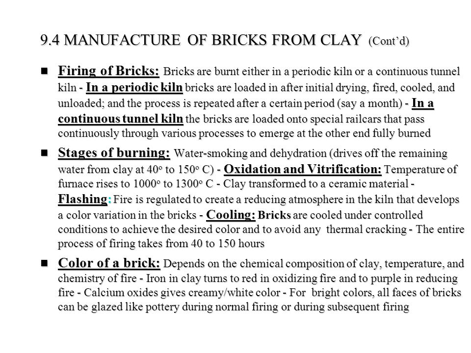 9.4 MANUFACTURE OF BRICKS FROM CLAY (Cont'd)