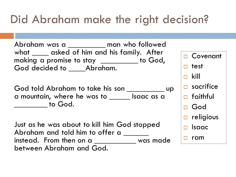 Did Abraham make the right decision