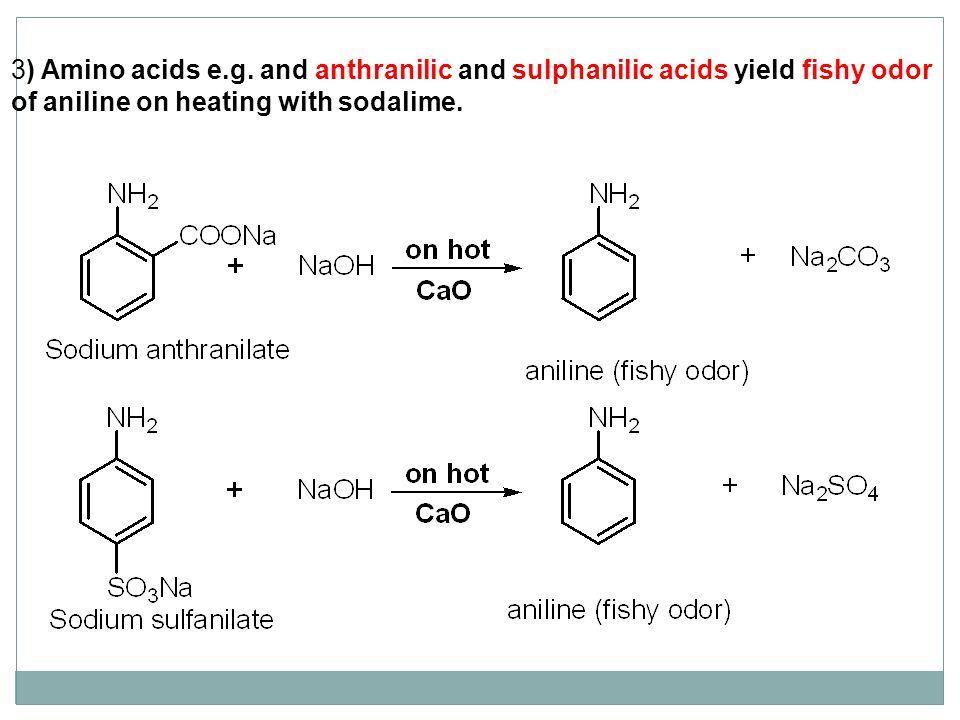 3) Amino acids e.g.