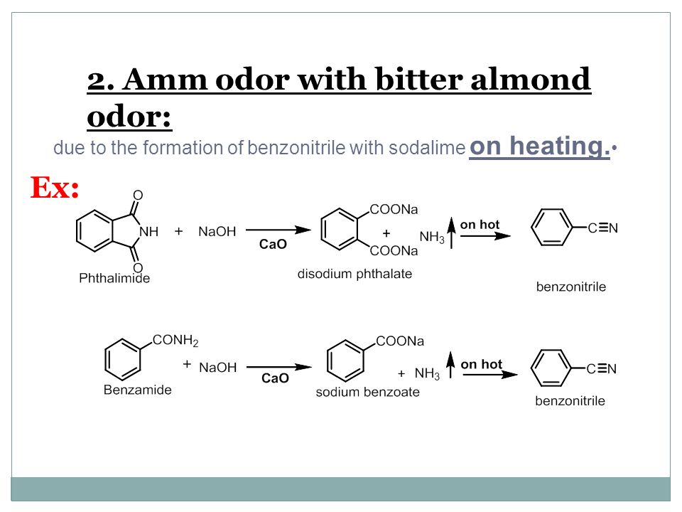 2. Amm odor with bitter almond odor: