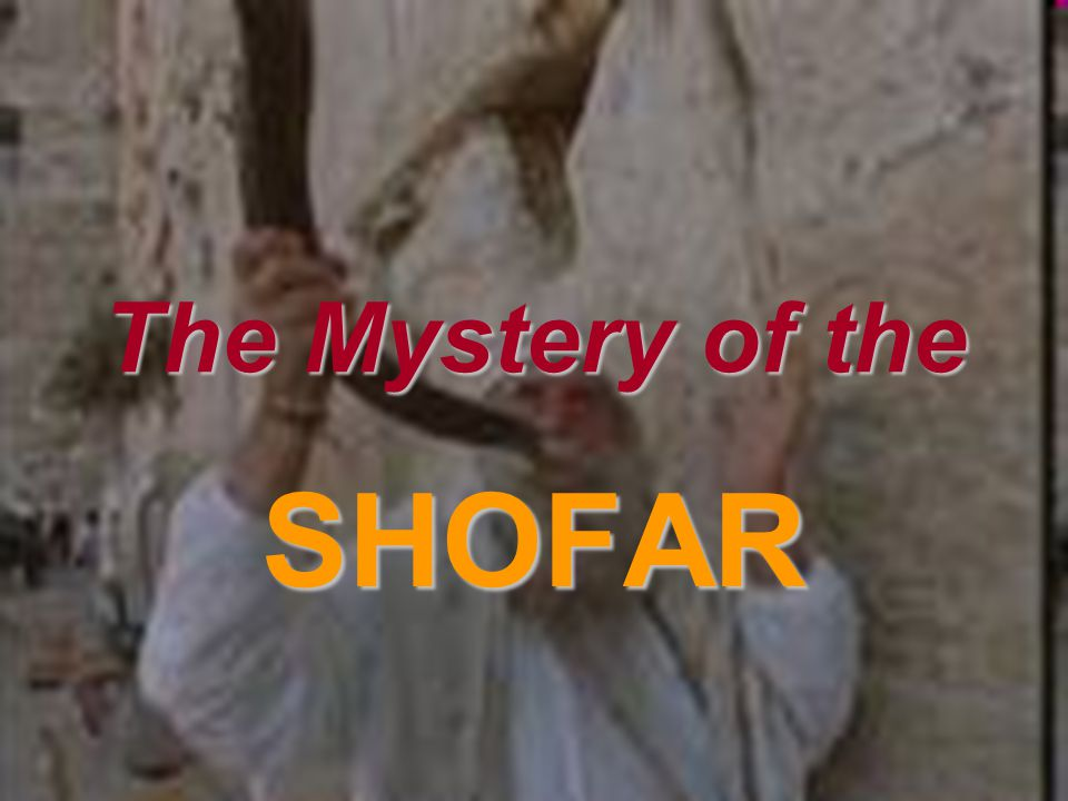 The Mystery of the SHOFAR