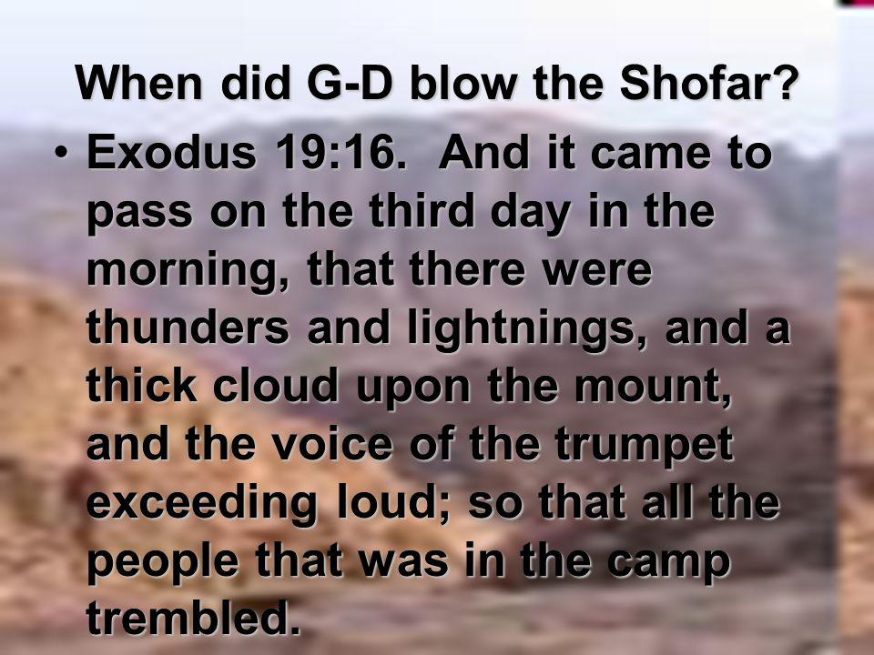 When did G-D blow the Shofar