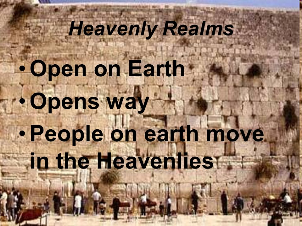 People on earth move in the Heavenlies