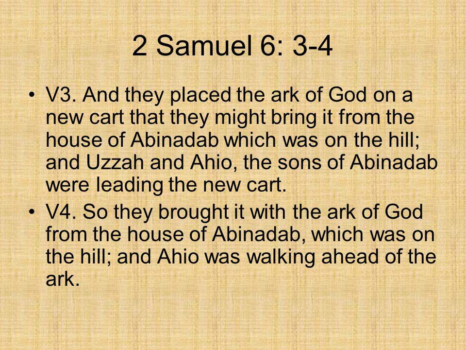 2 Samuel 6: 3-4