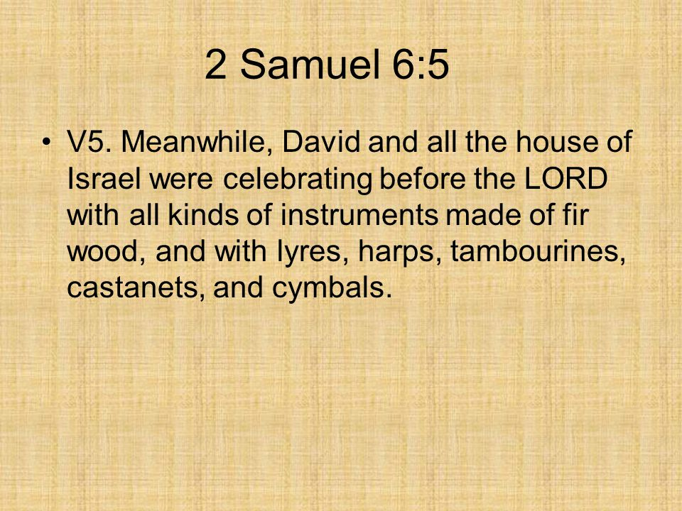 2 Samuel 6:5