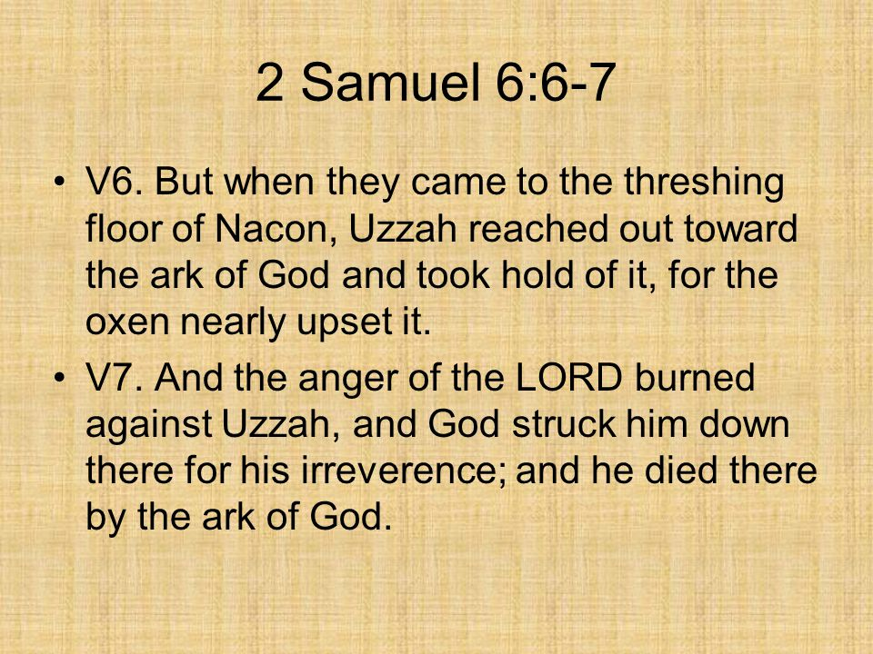 2 Samuel 6:6-7
