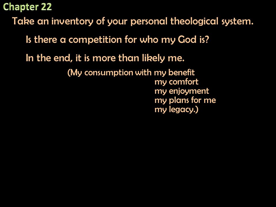 Take an inventory of your personal theological system.
