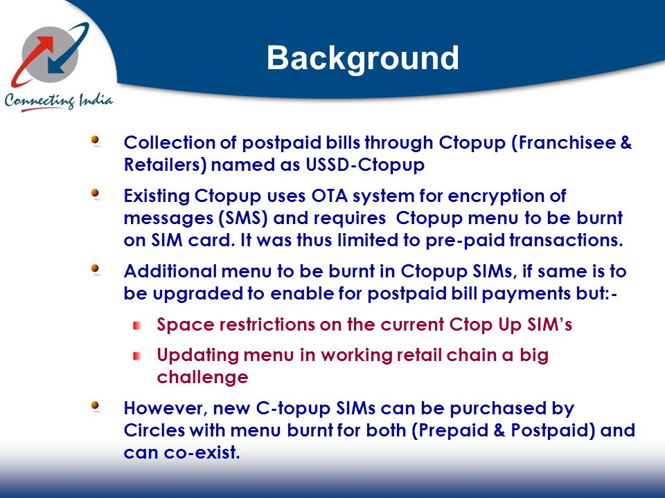 Background Collection of postpaid bills through Ctopup (Franchisee & Retailers) named as USSD-Ctopup.
