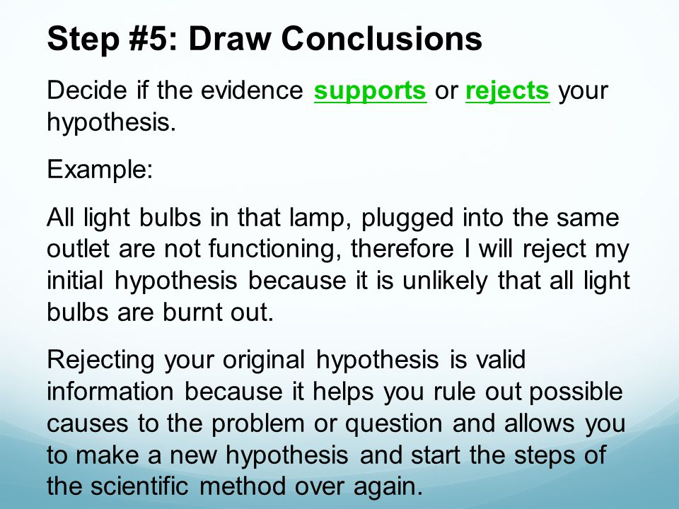 Step #5: Draw Conclusions