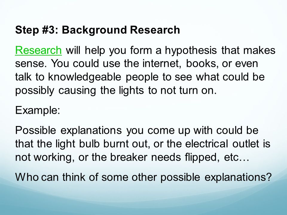 Step #3: Background Research