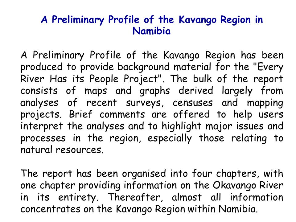 A Preliminary Profile of the Kavango Region in Namibia