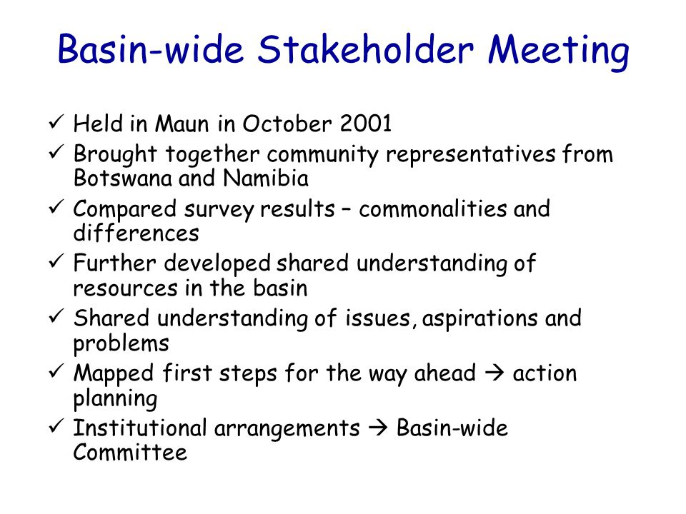 Basin-wide Stakeholder Meeting