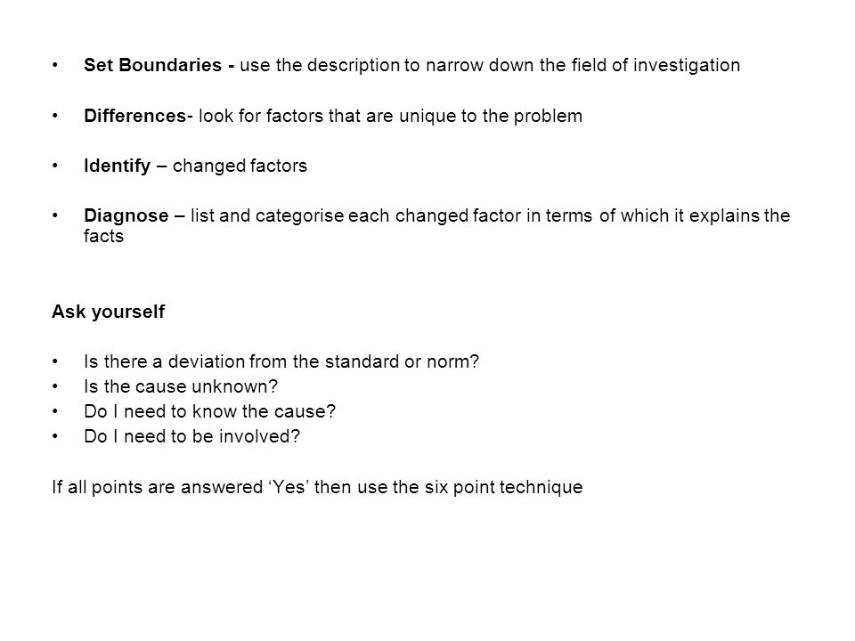 Set Boundaries - use the description to narrow down the field of investigation