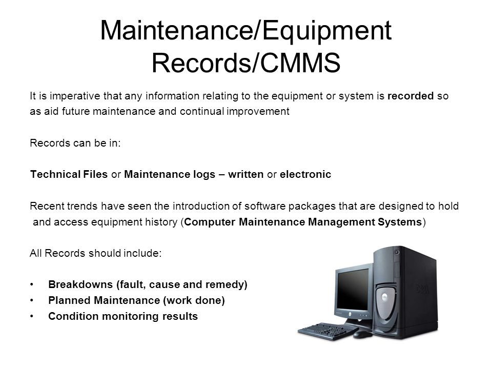Maintenance/Equipment Records/CMMS