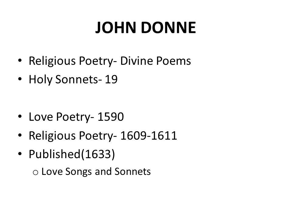 JOHN DONNE Religious Poetry- Divine Poems Holy Sonnets- 19