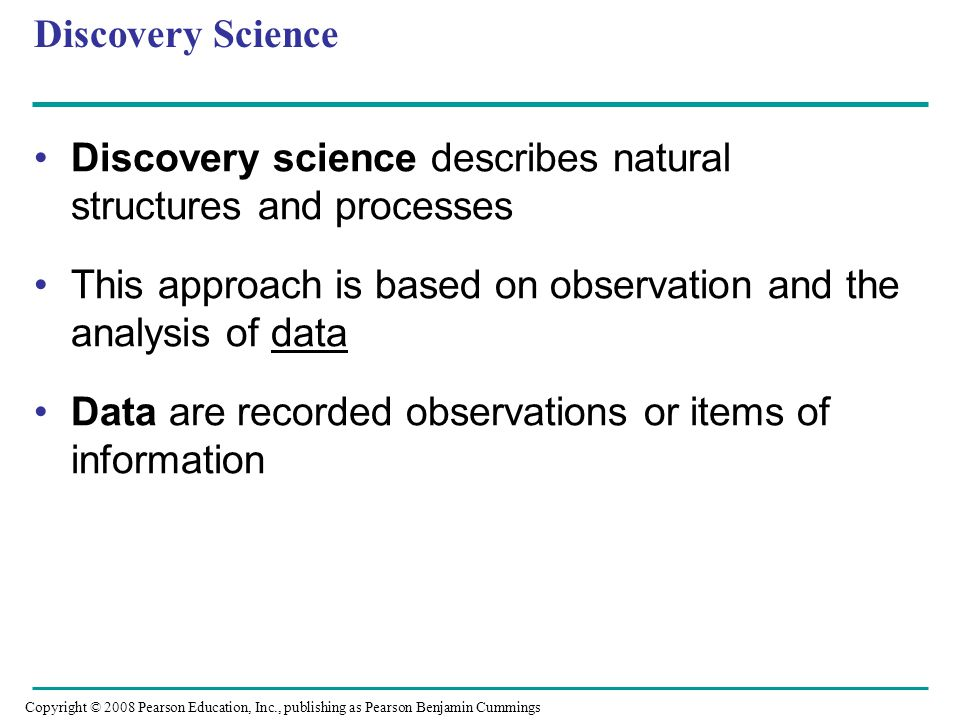 Discovery science describes natural structures and processes