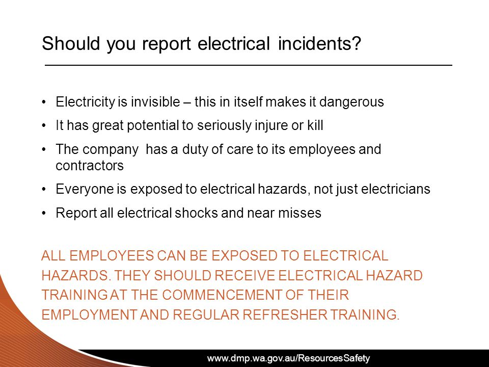 Should you report electrical incidents