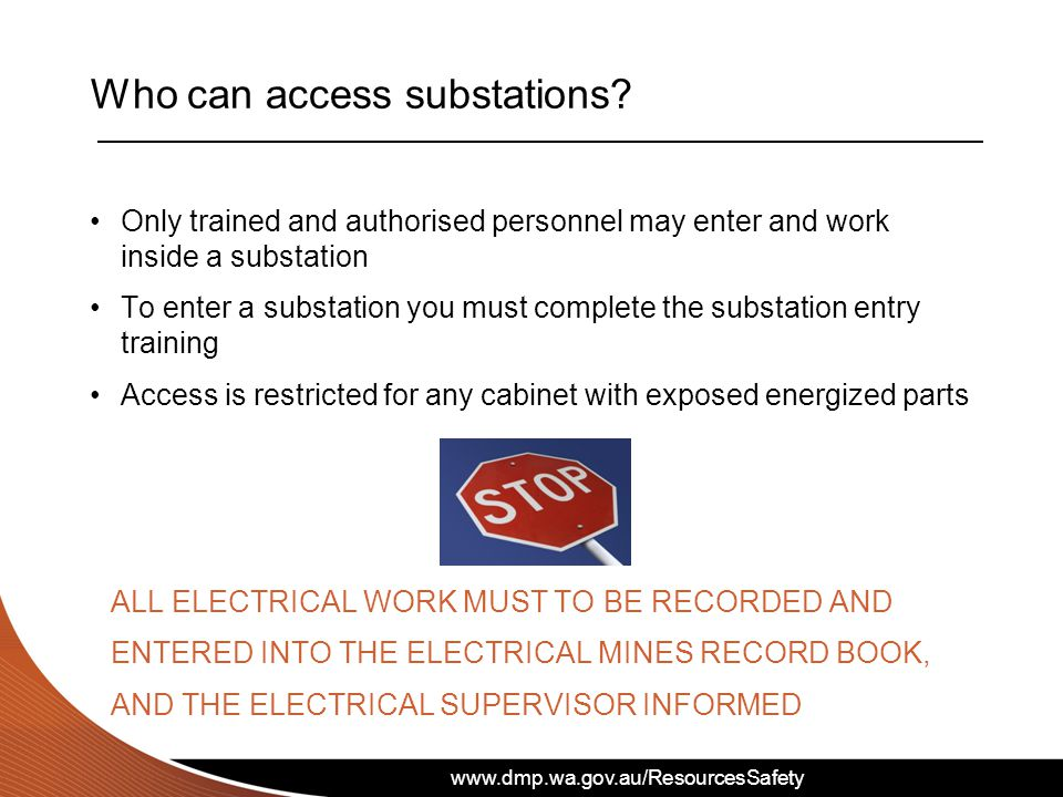 Who can access substations